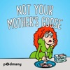 Not Your Mother's Goose artwork