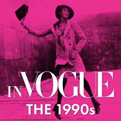 In VOGUE: The 1990s:Vogue & Condé Nast