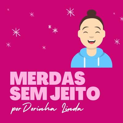 Merdas sem Jeito:Dora Santos Marques