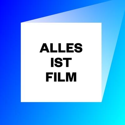 Alles ist Film – Der Podcast des DFF