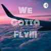 We Gotta Fly!!! artwork