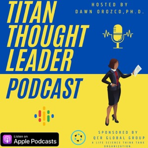 QCR's Titan Thought Leader Podcast