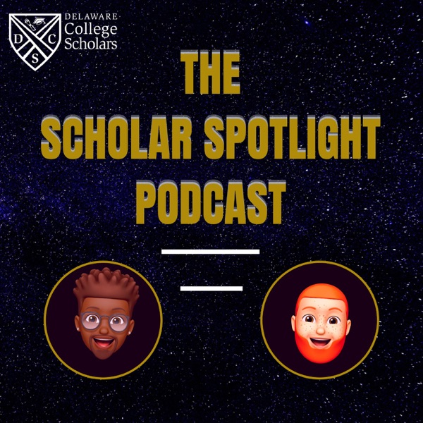 The Scholar Spotlight Podcast