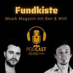 Fundkiste - Musik Magazin mit Ben & Willi