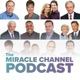 The Miracle Channel Podcast
