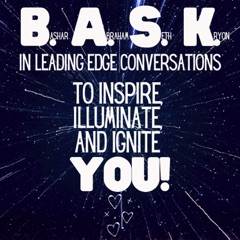 B.A.S.K. In Leading Edge Conversations