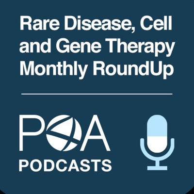 Rare Disease, Cell & Gene Therapy Monthly RoundUp