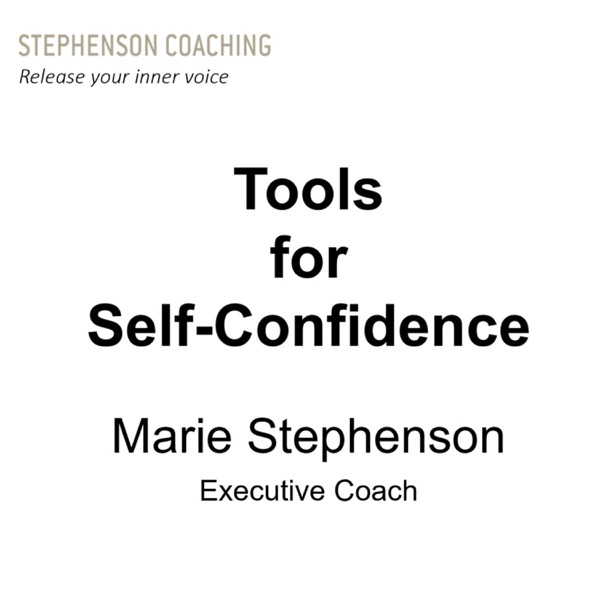 Stephenson Coaching - Tools for Self-Confidence