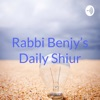 Rabbi Benjy's Daily Shiur artwork