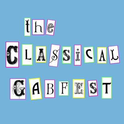 The Classical Gabfest