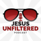 Jesus Unfiltered Podcast