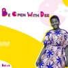 Be OPEN With Dee artwork