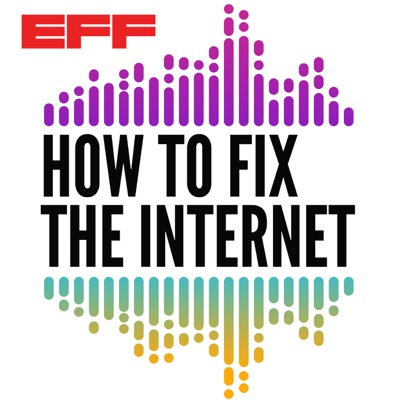 EFF's How to Fix the Internet:Electronic Frontier Foundation