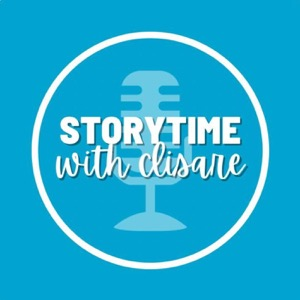 The Storytime Podcast with Clisare