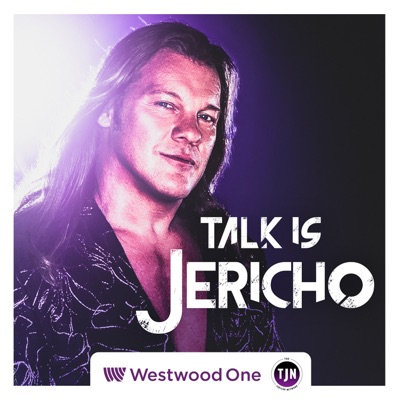 Talk Is Jericho:Westwood One Podcast Network