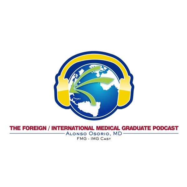 The Foreign and International Medical Graduate Podcast
