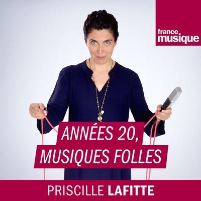 Années 20, musiques folles:France Musique