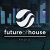 Future of House Radio artwork
