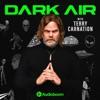 Dark Air with Terry Carnation artwork