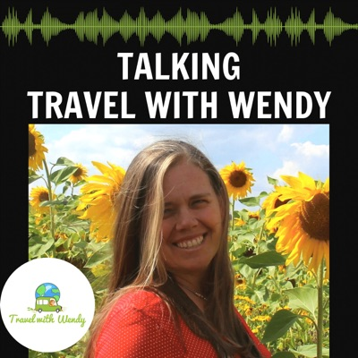Talking Travel with Wendy
