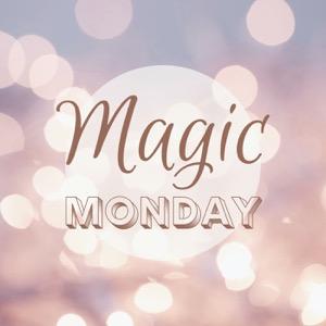 Magic Monday Podcast