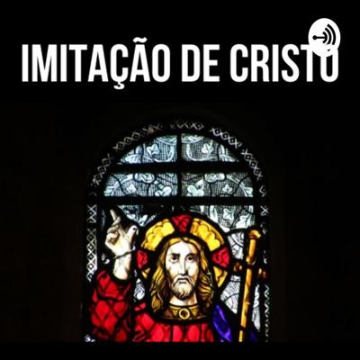 Imitação de Cristo:Podcast Livros Católicos