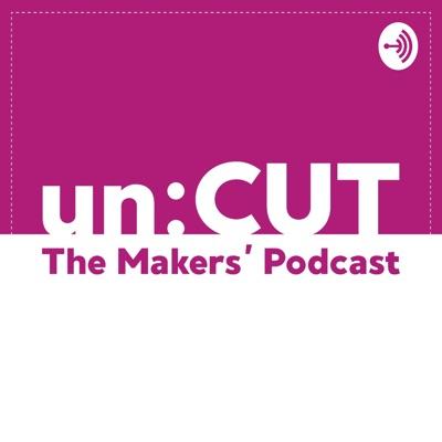 un:CUT - The Makers' Podcast:Alice, Atia & Juliet