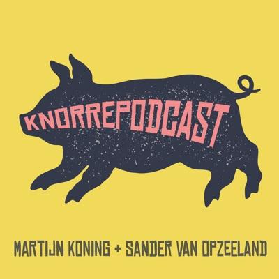 Knorrepodcast met Martijn Koning en Sander van Opzeeland:Knorrepodcast