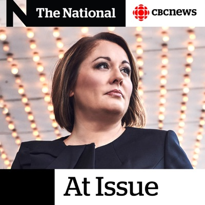 CBC News At Issue:CBC Radio