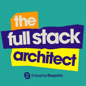 The Full Stack Architect: For All IT Architects
