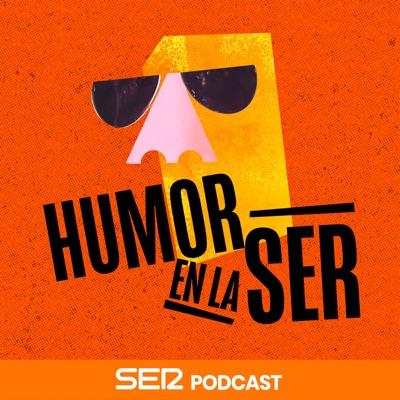 Humor en la Cadena SER:SER Podcast