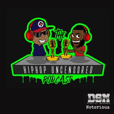 Hip Hop Uncensored Podcast:Digital Soapbox Network