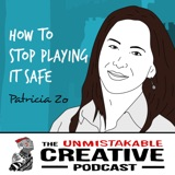 Best of 2020: Patricia Zo | How to Stop Playing it Safe