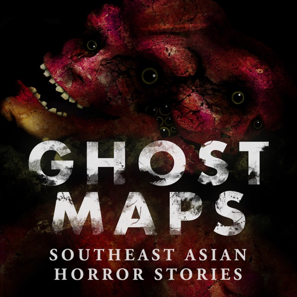 GHOST MAPS: True Southeast Asian Horror Stories image