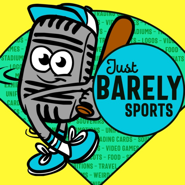 The Just Barely Sports podcast with the Minor League Geek