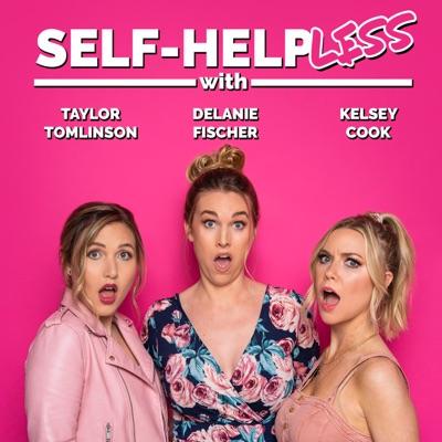 Self-Helpless:All Things Comedy | Wondery