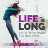 Life is Long: Make the Best of it! artwork