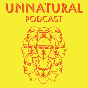 Unnatural Podcast