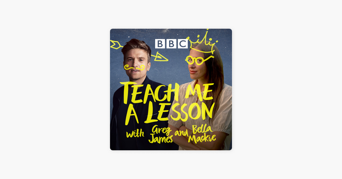 Teach Me A Lesson with Greg James and Bella Mackie on
