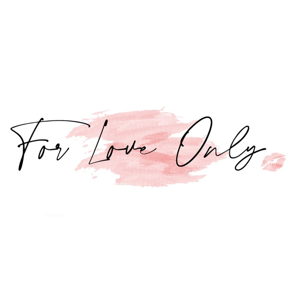 For Love Only: Courageous Conversations
