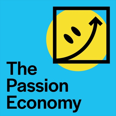 Introducing The Passion Economy, From Adam Davidson