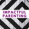 Impactful Parenting Podcast artwork