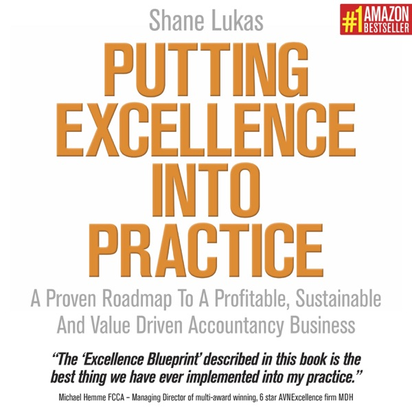 Putting Excellence Into Practice