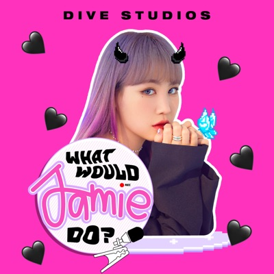 What Would Jamie Do?:DIVE Studios