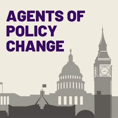 Agents of Policy Change