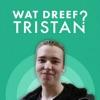 Wat dreef Tristan?