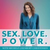 Sex.Love.Power.: The intimacy podcast for powerful women & those who love them artwork