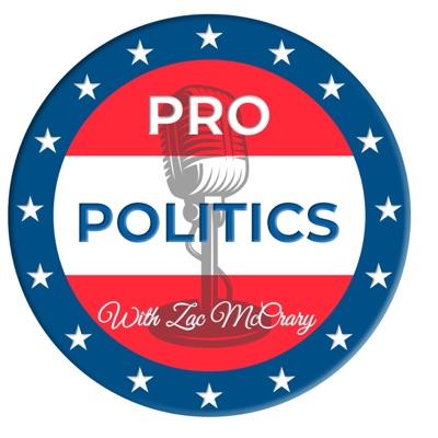 Pro Politics with Zac McCrary