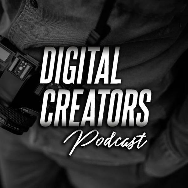 Digital Creators Podcast