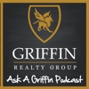 Griffin Realty Group | Ask A Griffin Podcast by Danny Griffin artwork